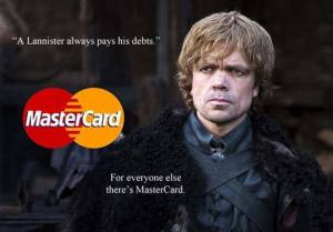 Reclama Mastercard Lannister